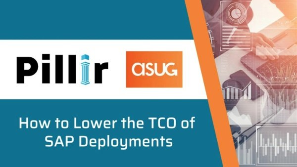Lowering the TCO of SAP Deployments with Pillir and ASUG